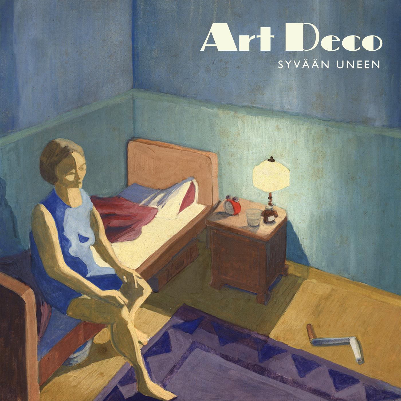 Art Deco: Syvään Uneen