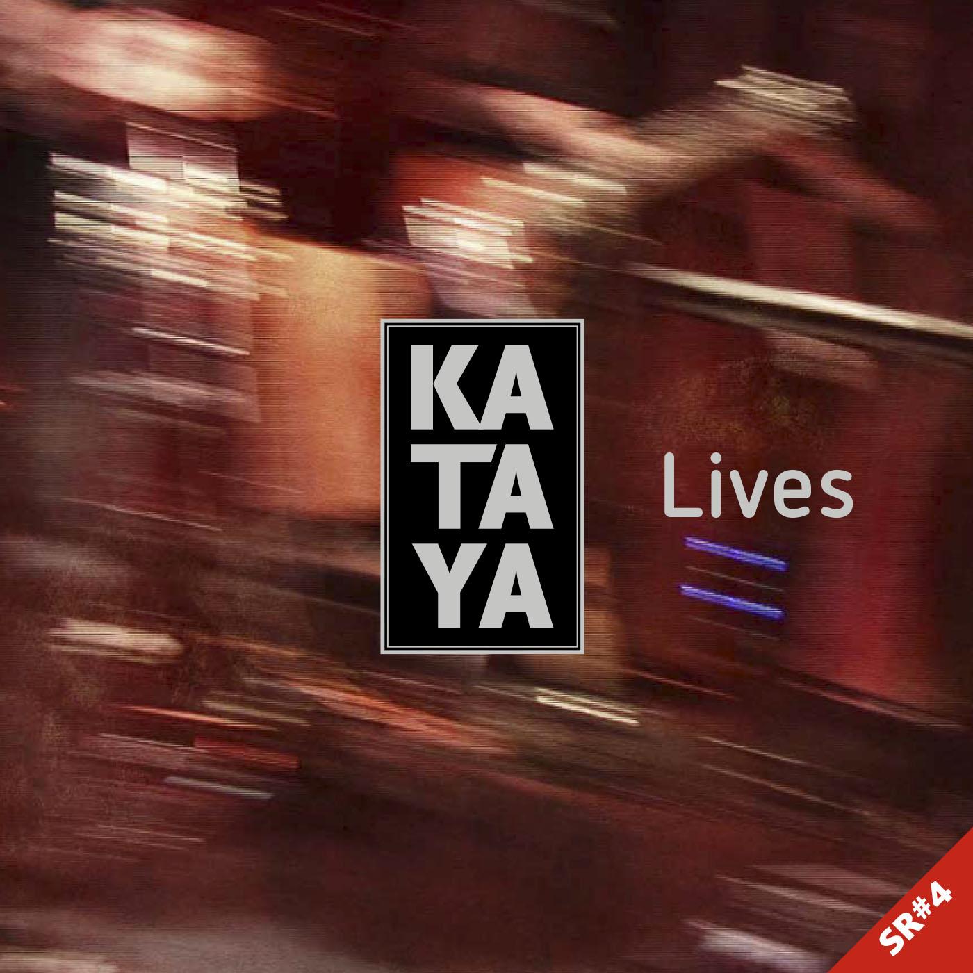 Kataja: Lives