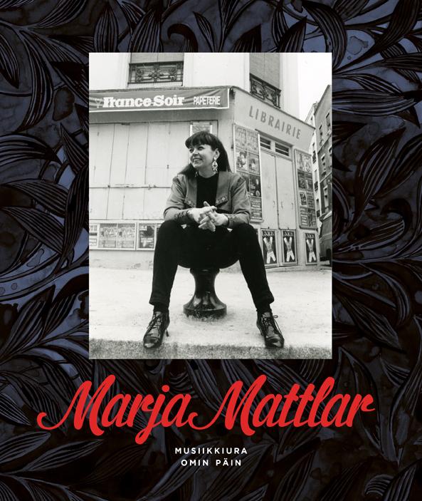 Marja Mattlar: Musiikkiura omin päin