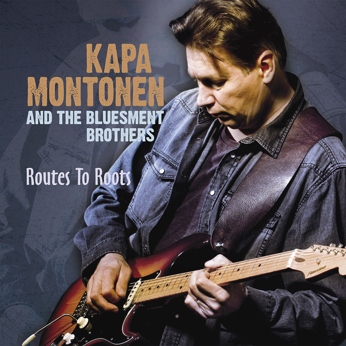 Kapa Montonen and The Bluesment Brothers: Routes To Roots