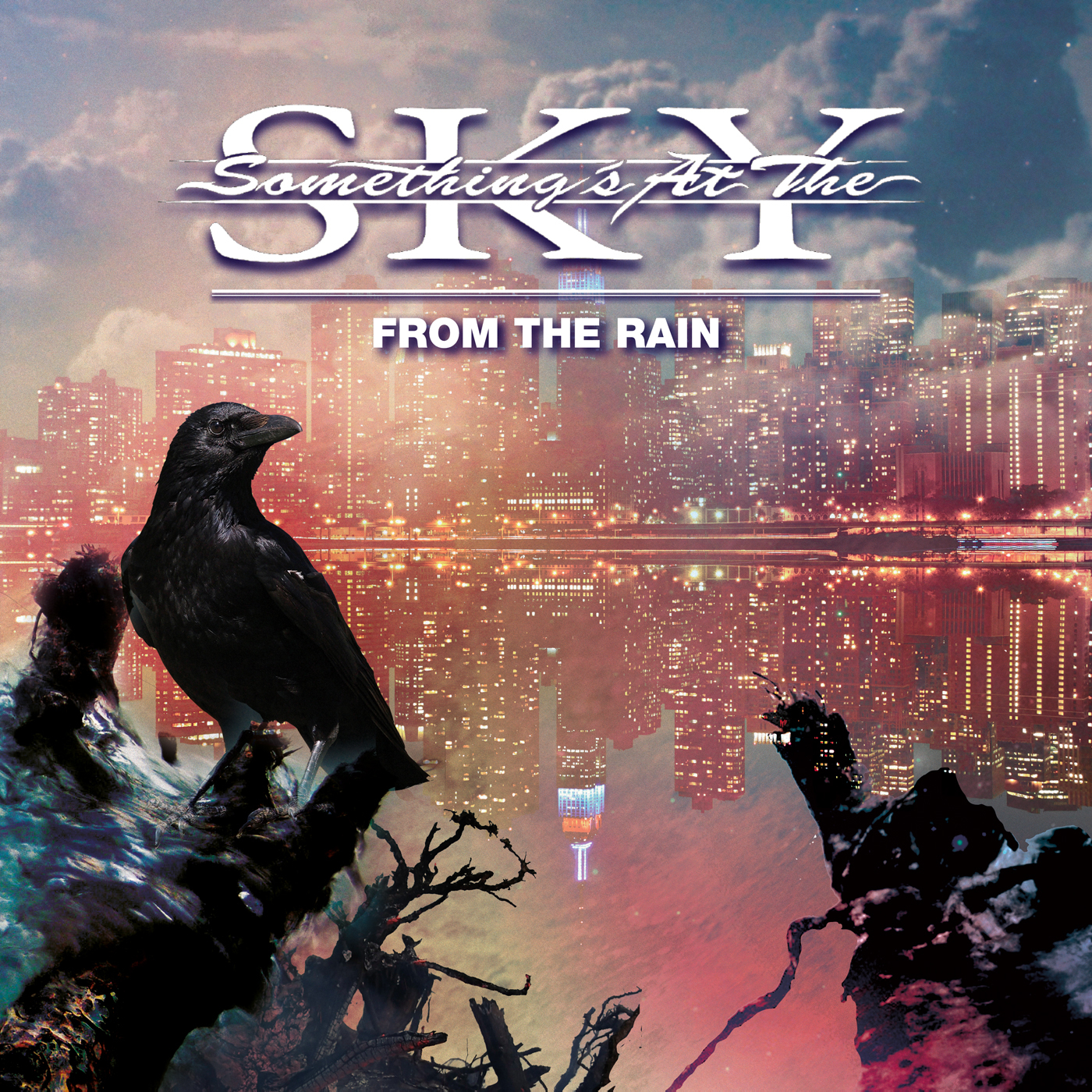 Something at the Sky: From The Rain