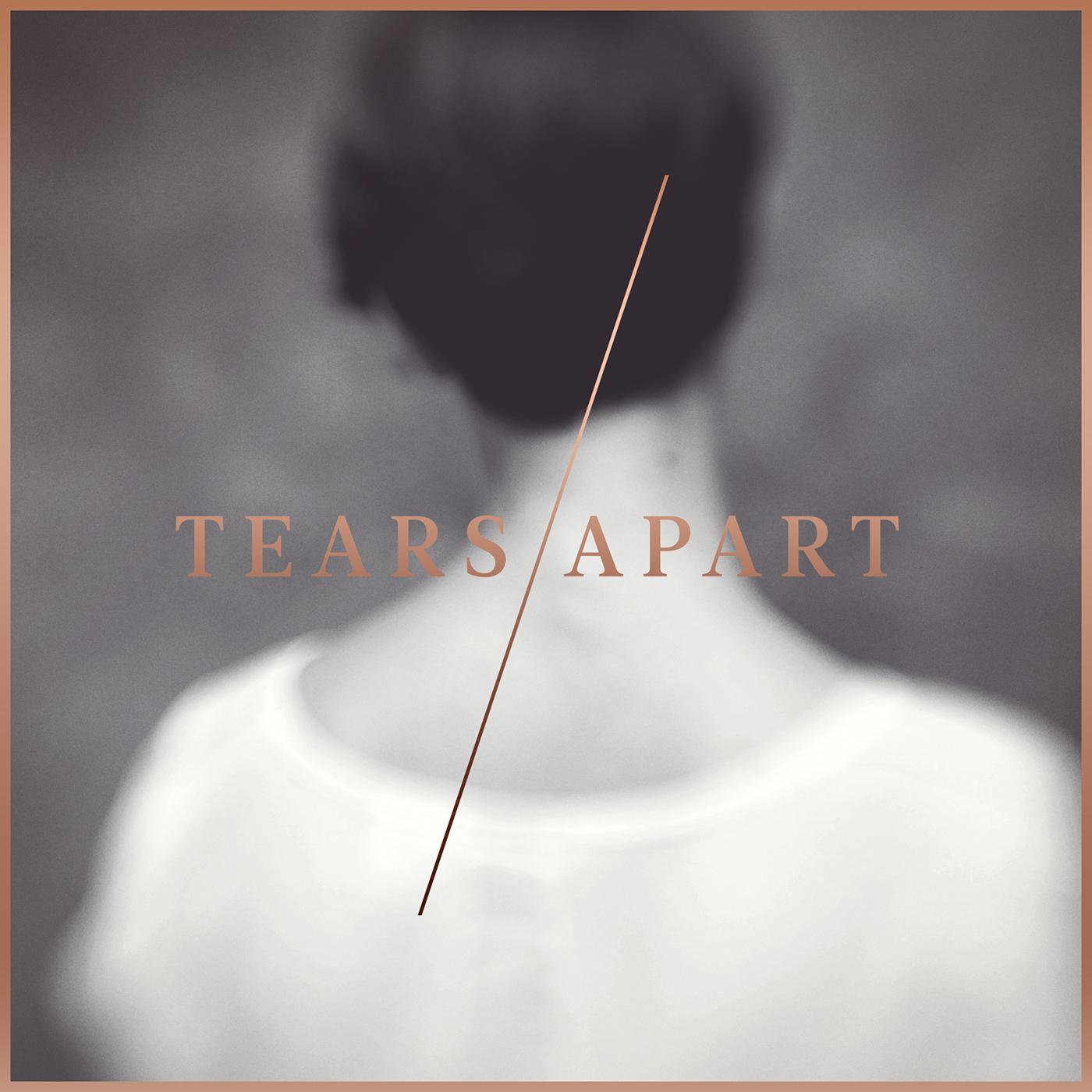 Tears Apart: Tears / Apart