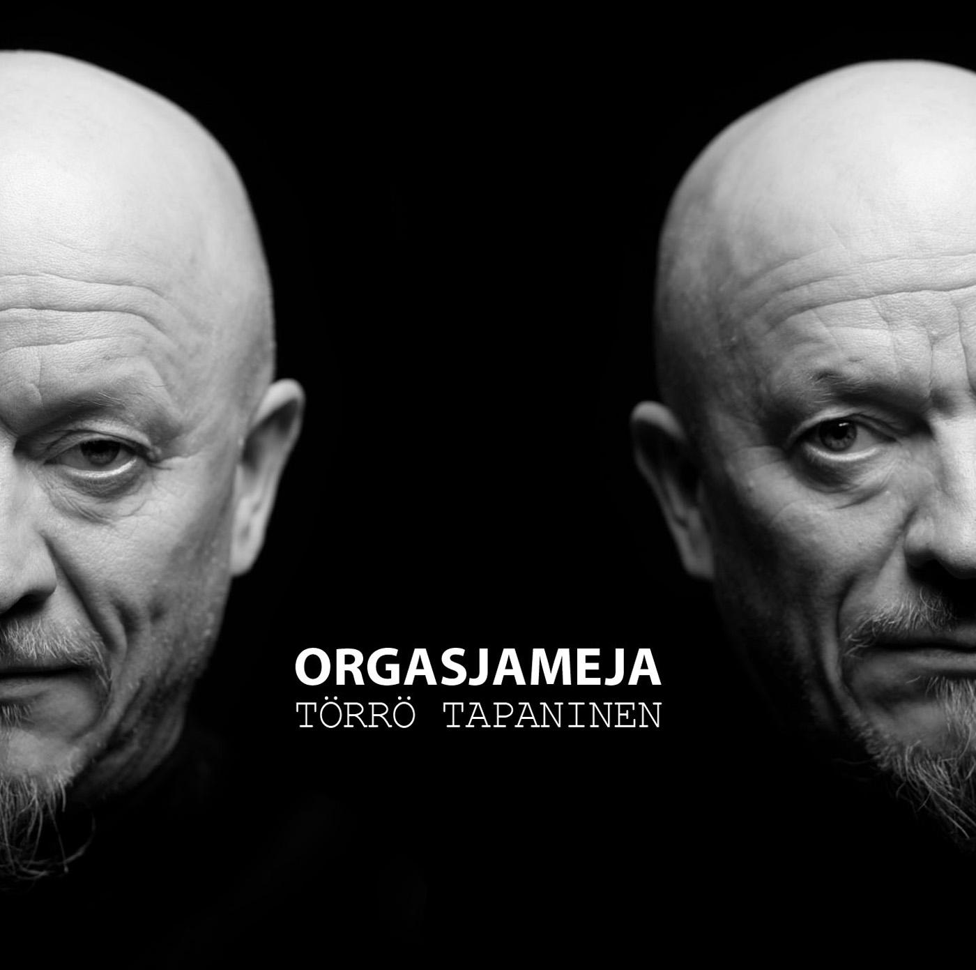 Törrö Tapaninen: Orgasjameja