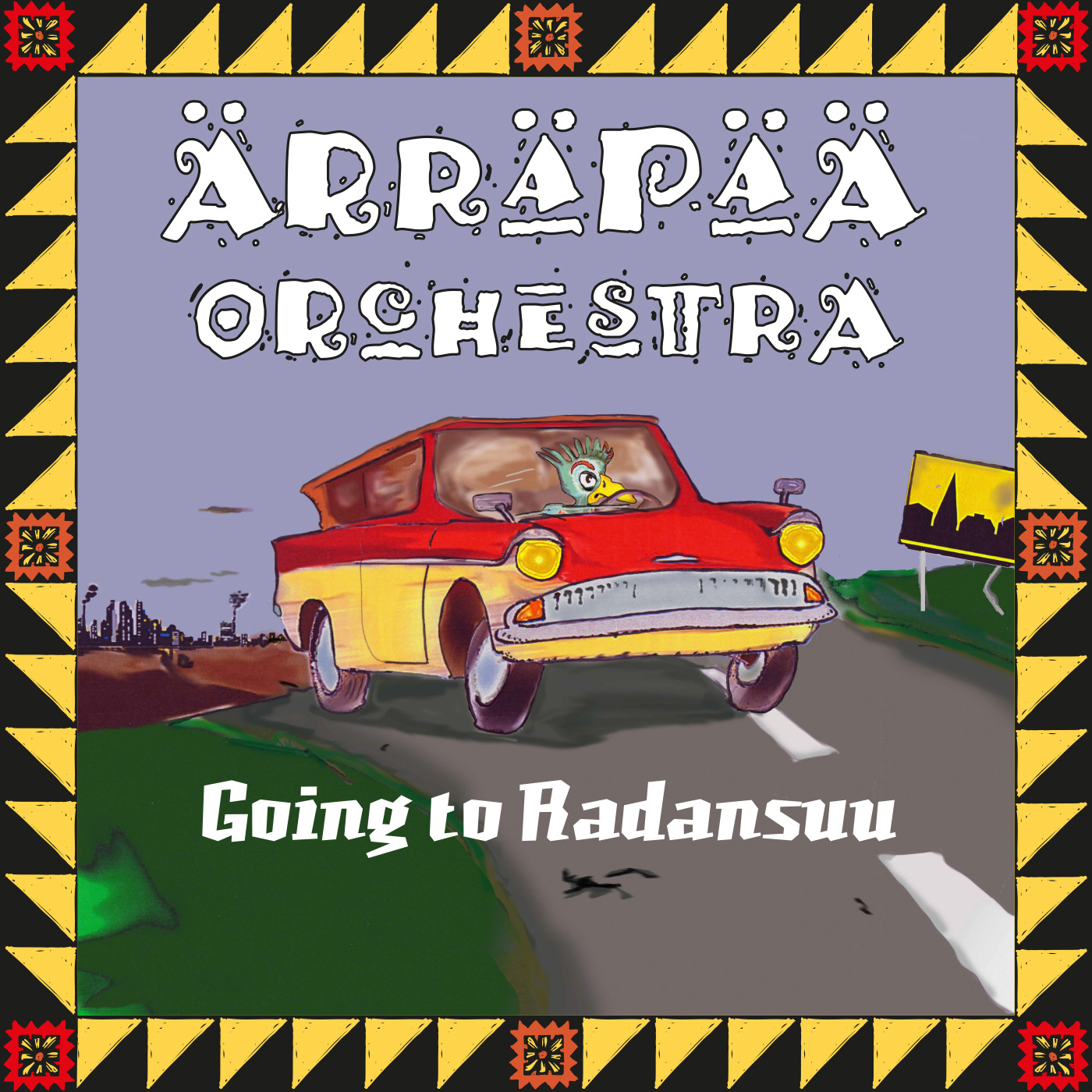 Ärräpää Orchestra: Going to Radansuu