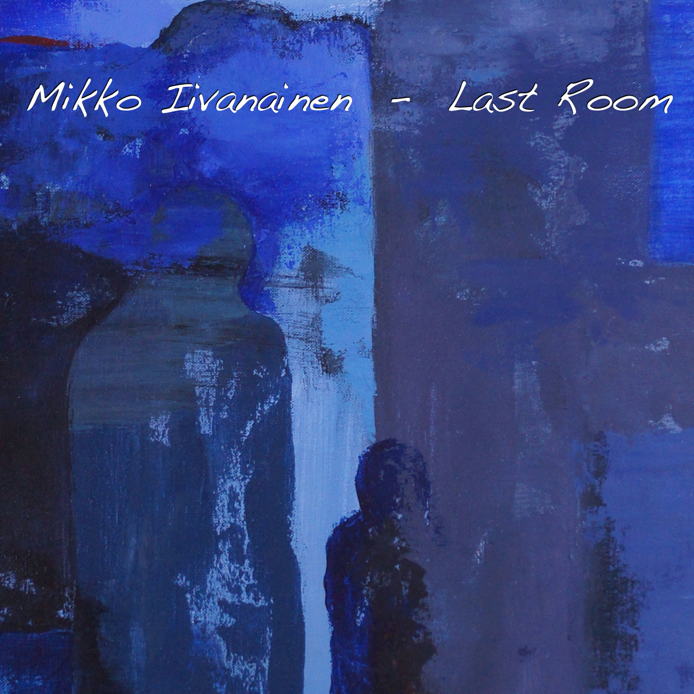 Mikko Iivanainen: Last Room