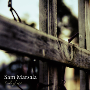 Sam Marsala: Trails of Mist