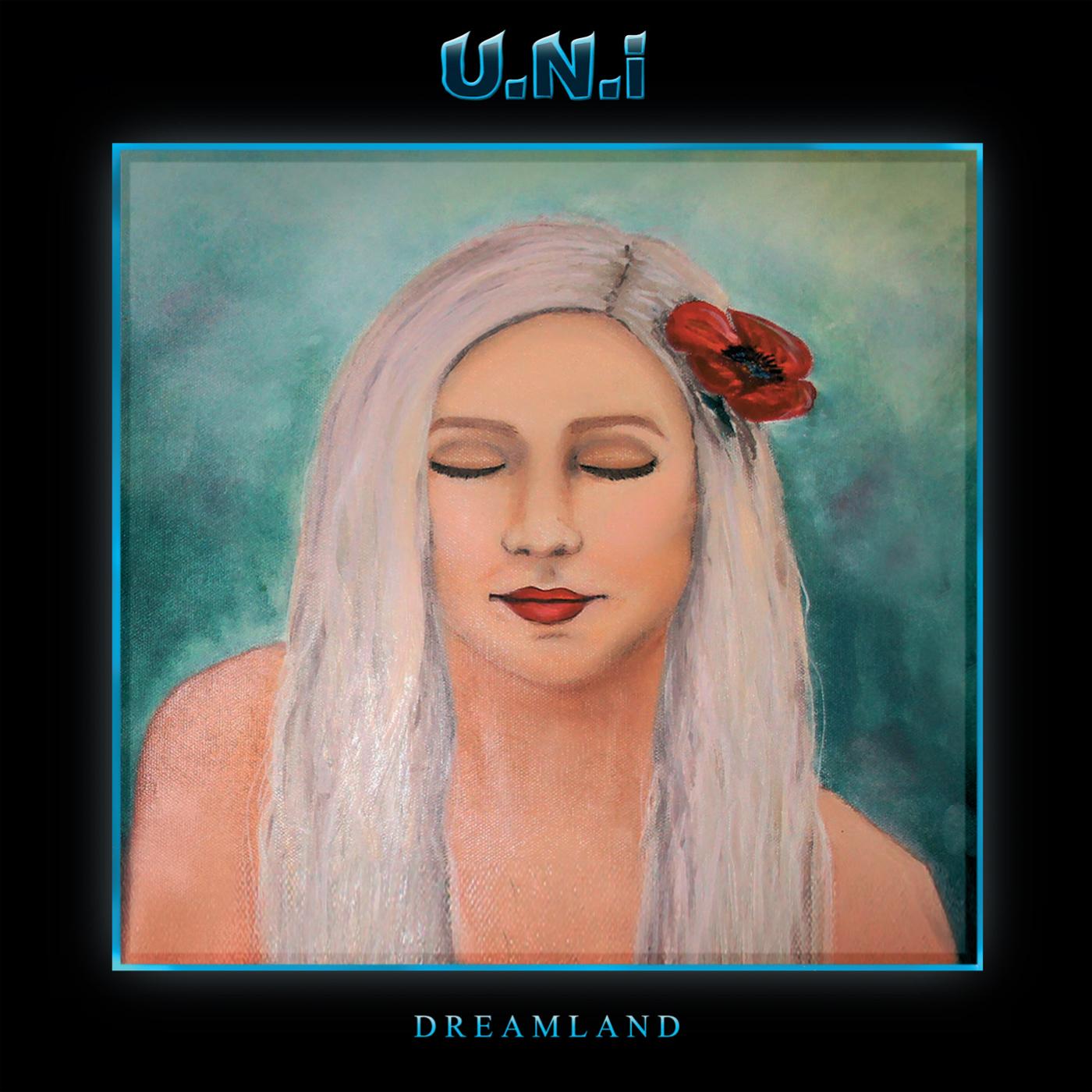 U.N.I: Dreamland