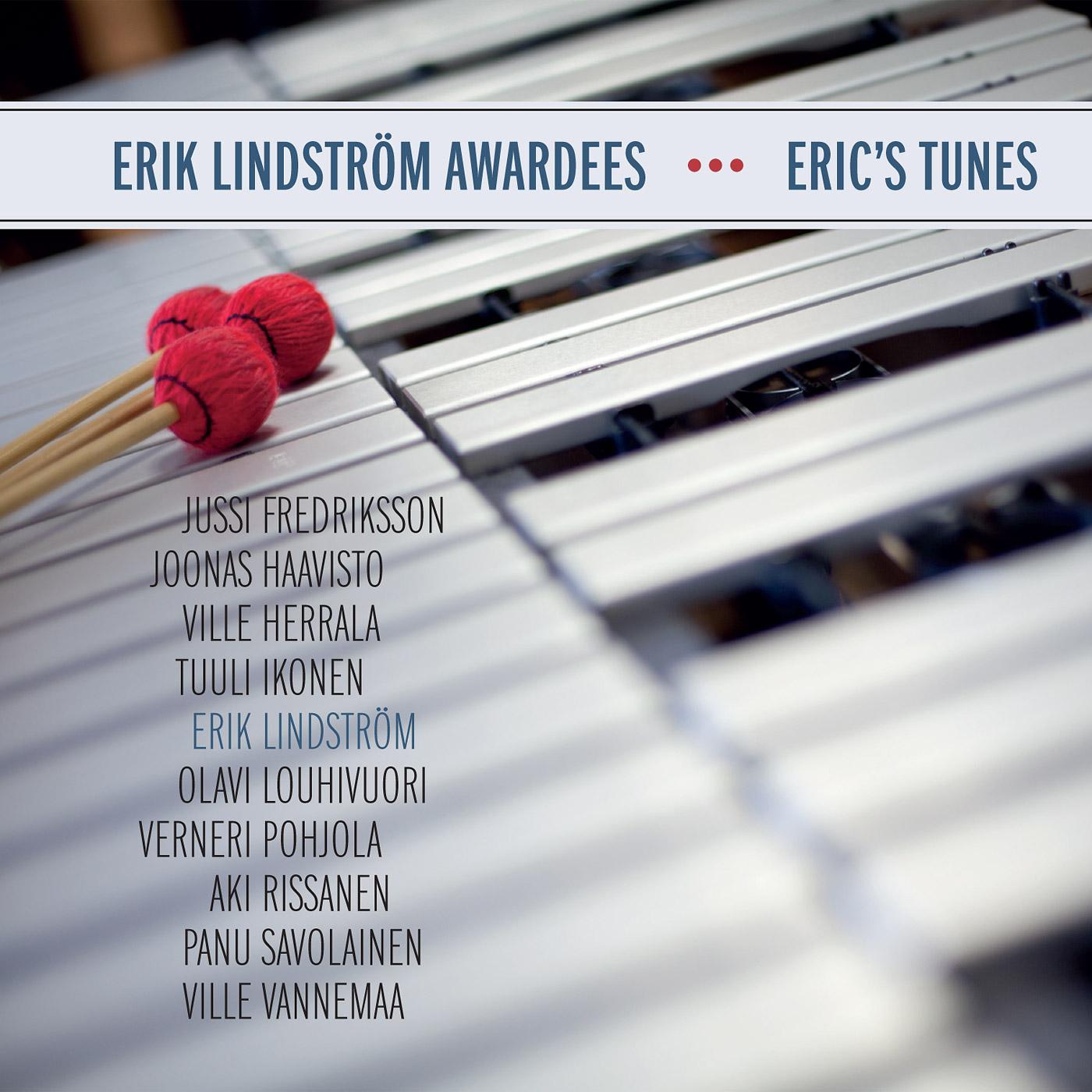 Erik Lindström Awardees: Eric´s Tunes
