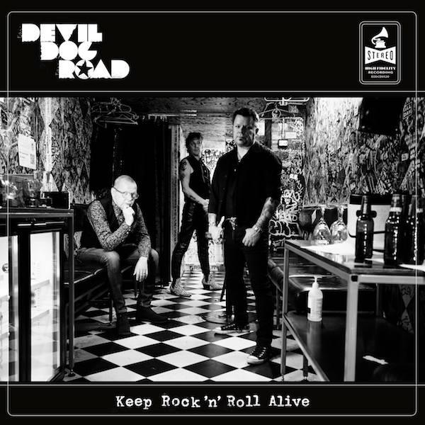 Devil Dog Road: Keep Rock\'n\'Roll Alive