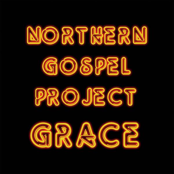 Northern Gospel Project: Grace