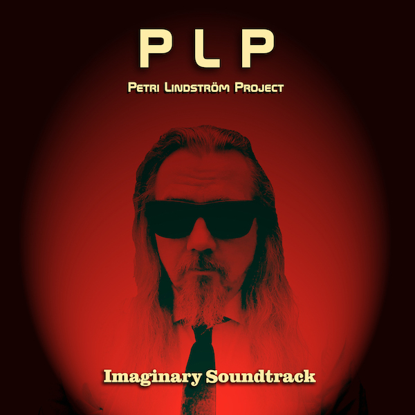 Petri Lindström Project: Imaginary Soundtrack